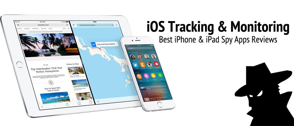 iOS spy apps for iPhone and iPad